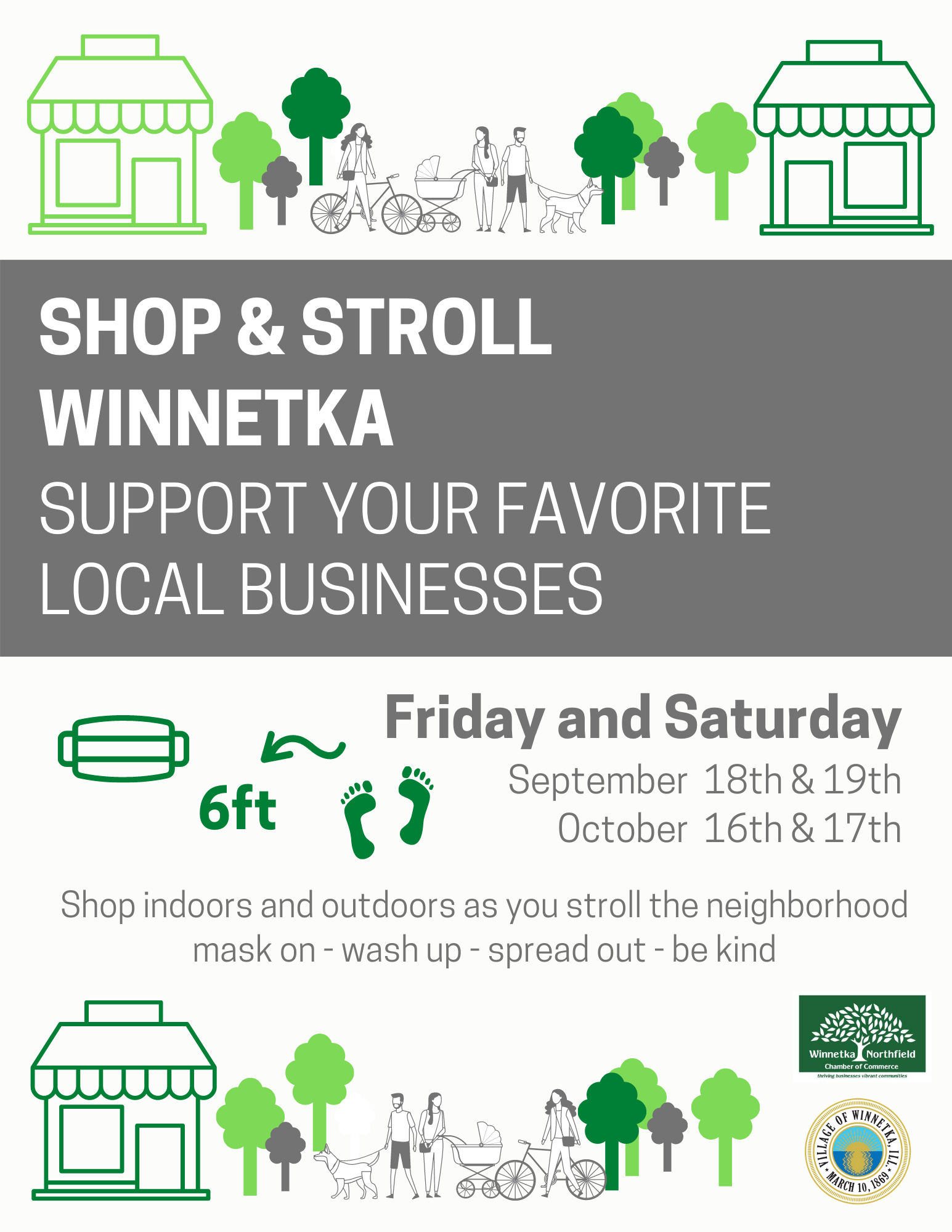 Shop & stroll Winnetka: support your favorite local businesses Friday and Saturday August 14 &15, September 18 & 19, October 16 & 17. Shop indoors and outdoors as you stroll the neighborhood.