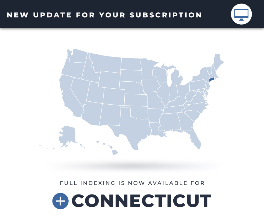 Full Indexing is Now Available for Connecticut