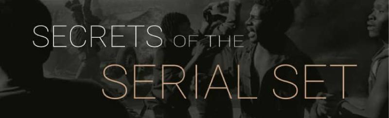 Secrets of the Serial Set