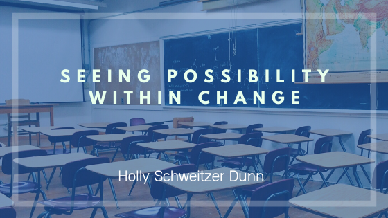 Possibility within change