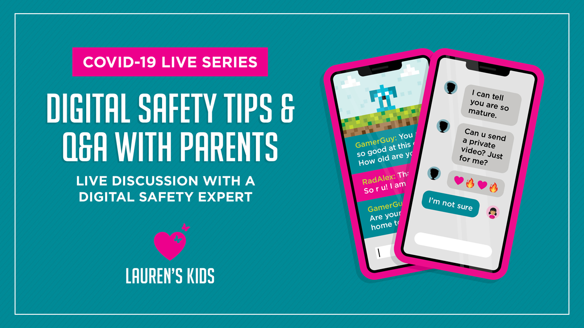 COVID-19 LIVE SERIES / Digital Safety Tips &  Q&A with Parents / Live Disucssion with a Digital Safety Expert