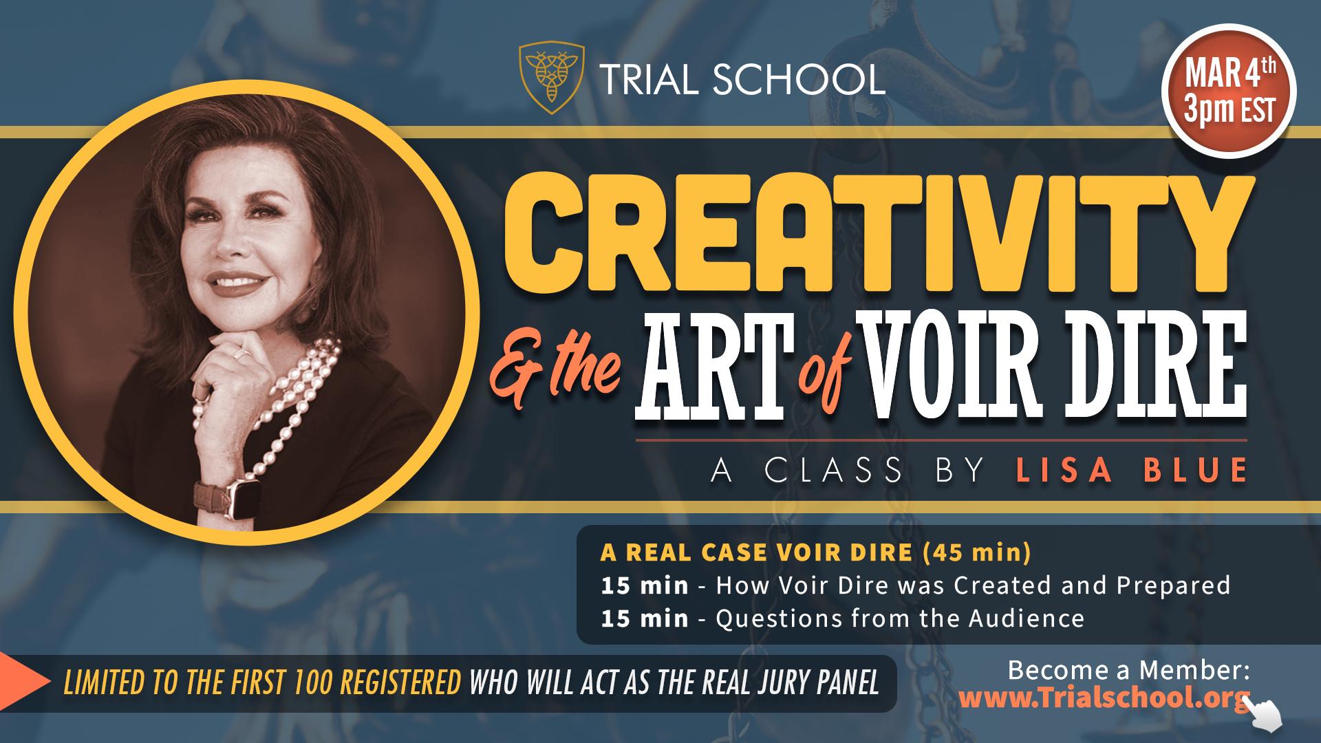 Creativity & the Art of Voir Dire - A Class by Lisa Blue