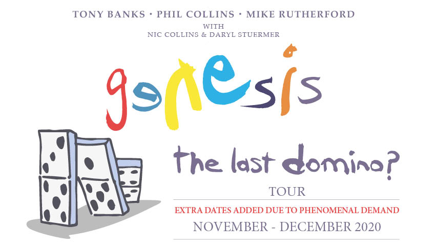 Due to huge demand GENESIS add six more dates to The Last Domino? Tour