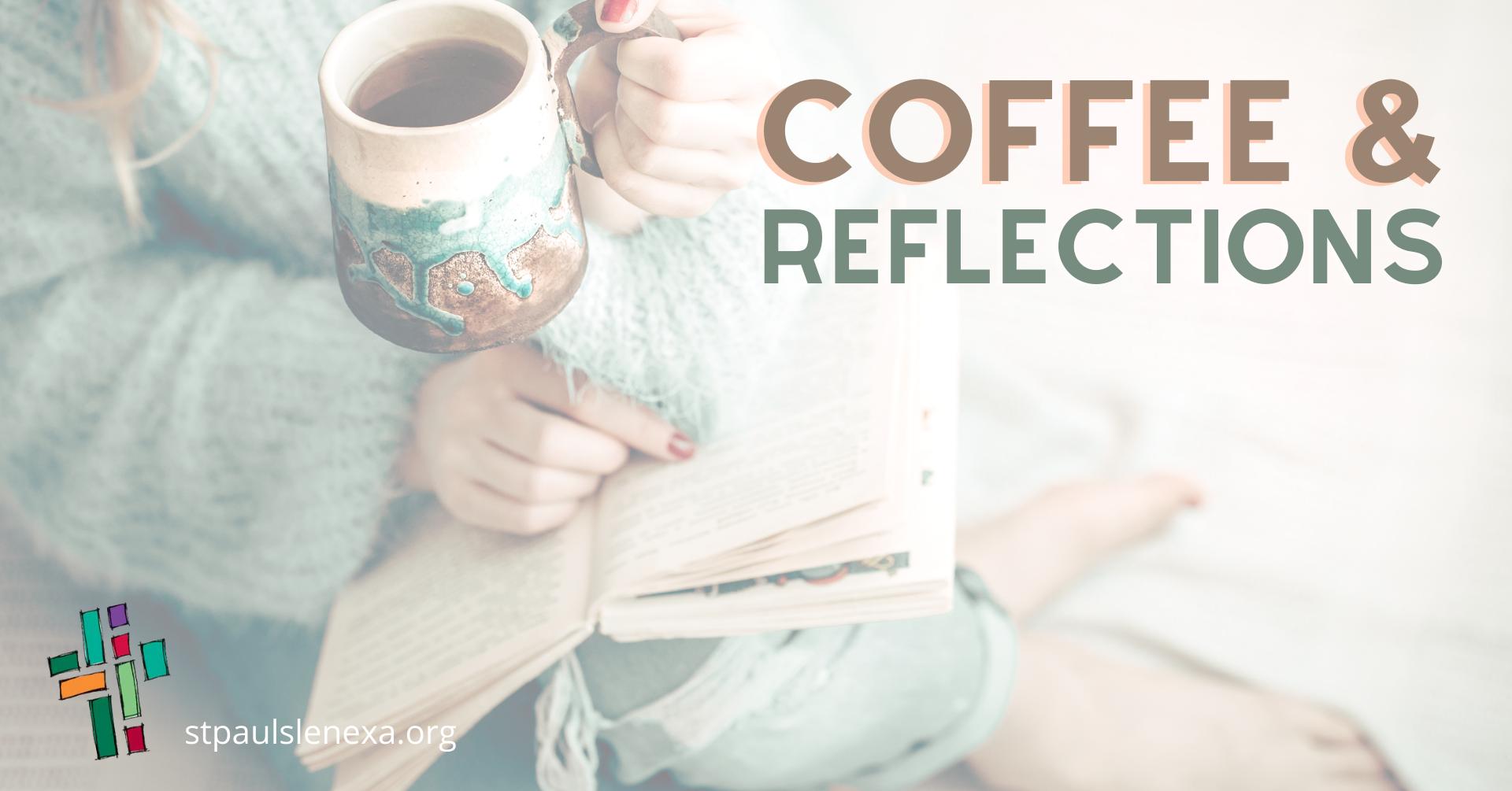 Coffee & Reflections