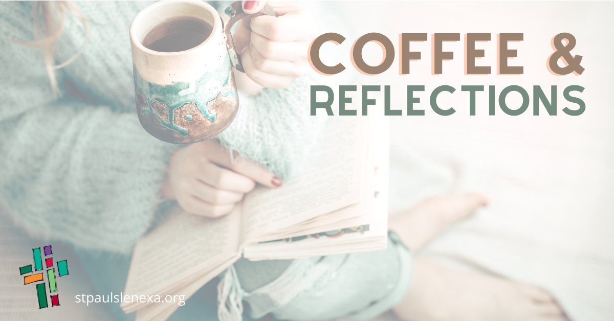 Coffee & Reflections