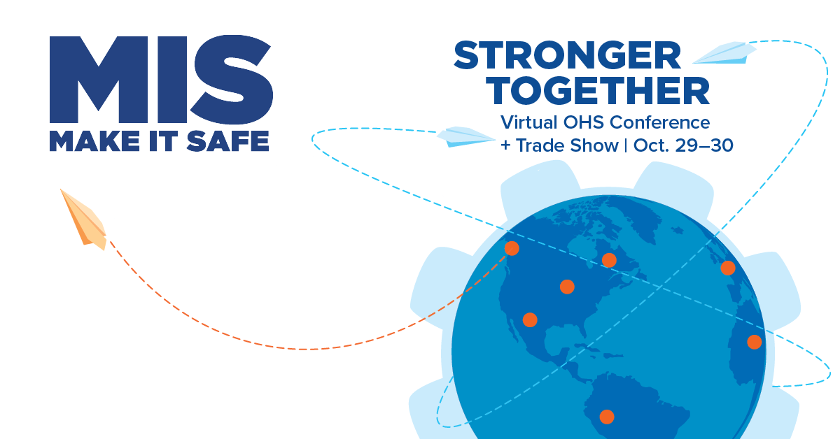 Make it Safe Virtual OHS Conference + Trade Show