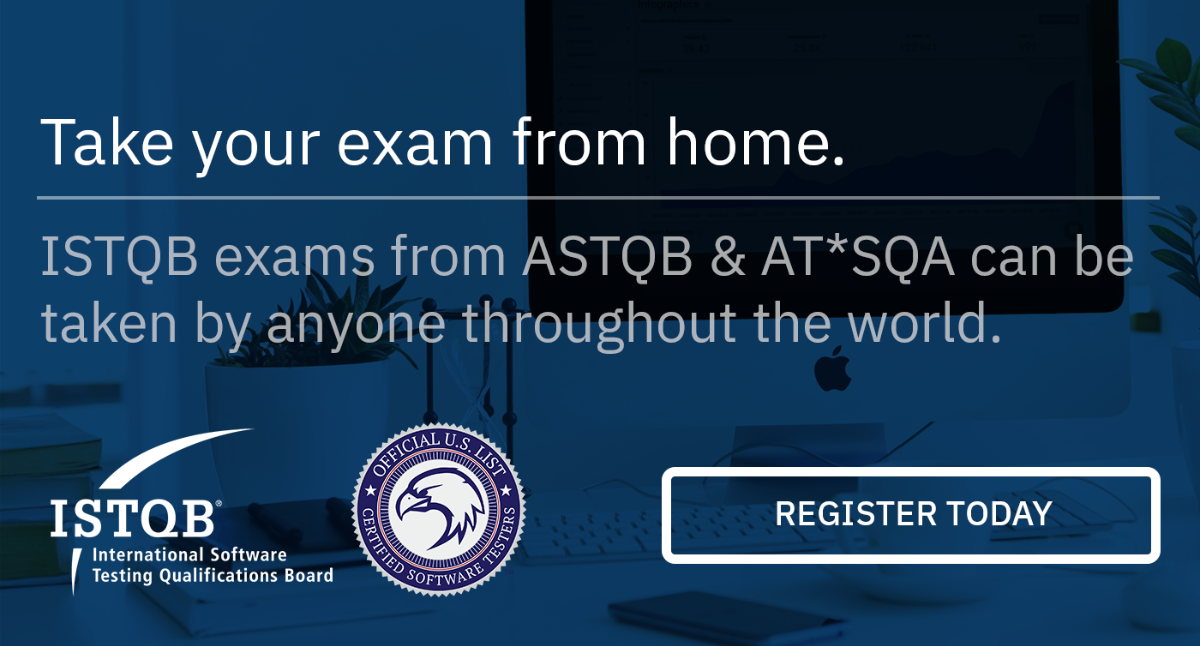 Take Your ISTQB Exam From Home