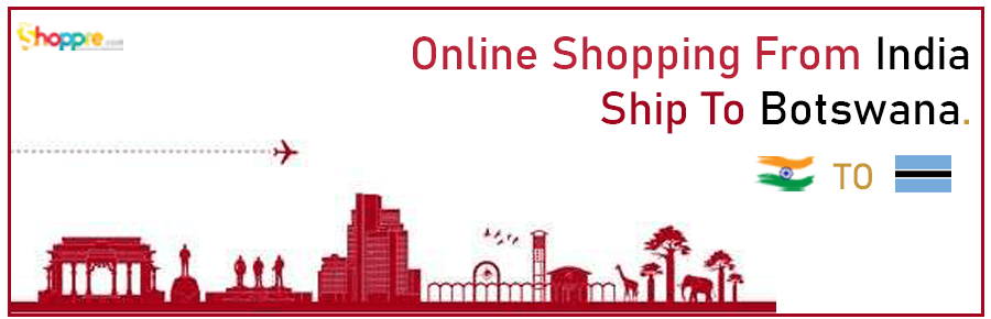 Online shopping India to Botswana