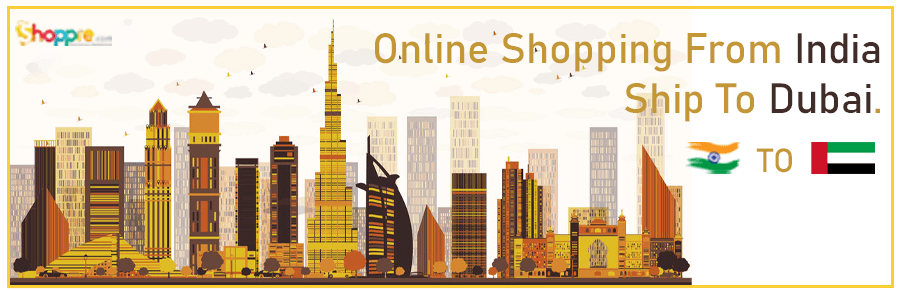 Online shopping India to Dubai