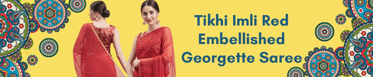Tikhi Imli Red Embellished Poly Georgette Saree