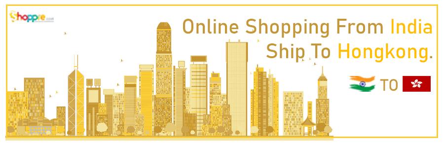 Online shopping India to Hong Kong