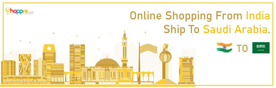 Online shopping India to Saudi Arabia