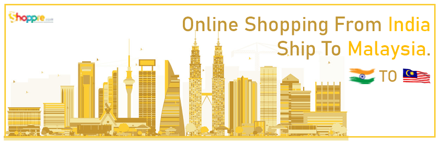 Online shopping India to Malaysia