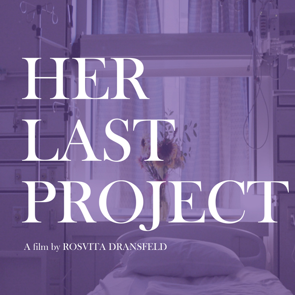 Her Last Project