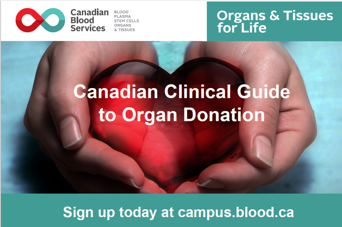 Clinical Guide to Organ Donation - Sign up at campus.blood.ca
