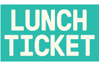 Lunch Ticket Newsletter Signup