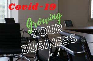 Growing your Business in COVID-19