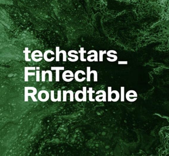 Techstars Fintech Roundtable