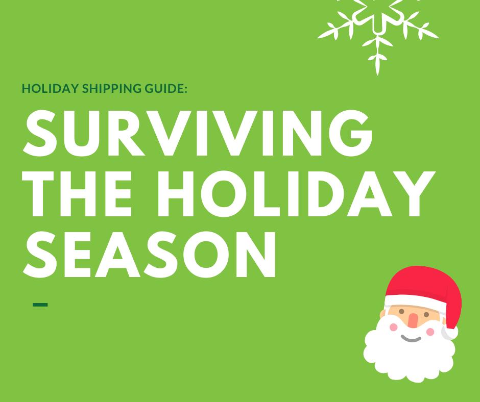 Surviving the Holiday Shipping Season