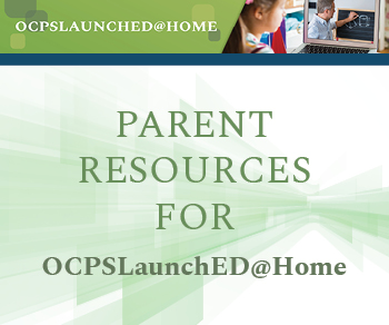 Parent Resources for OCPSLaunchED@Home