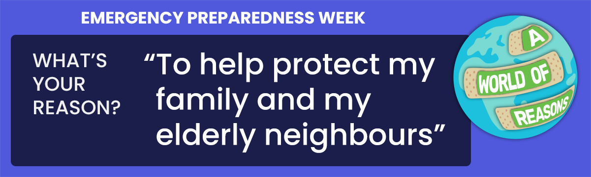 To help protect my family and my elderly neigbours