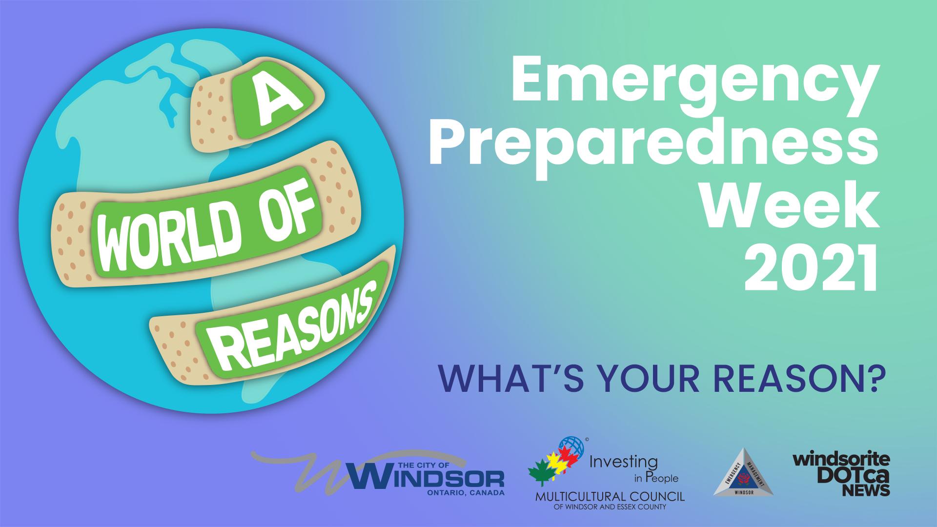 Emergency Preparedness Week 2021. What's Your Reason?
