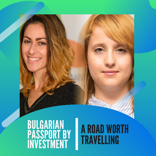 The Bulgarian Passport by Investment - A Road Worth Travelling