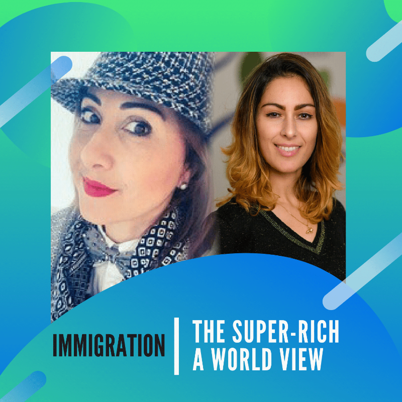 Immigration & the Super-Rich, a World View