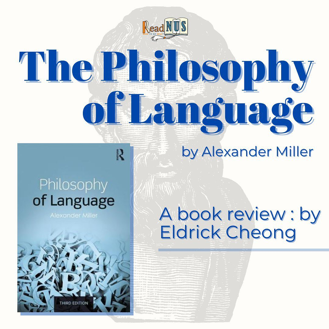 The Philosophy of Language by Alexander Miller. A book review: by Eldrick Cheong