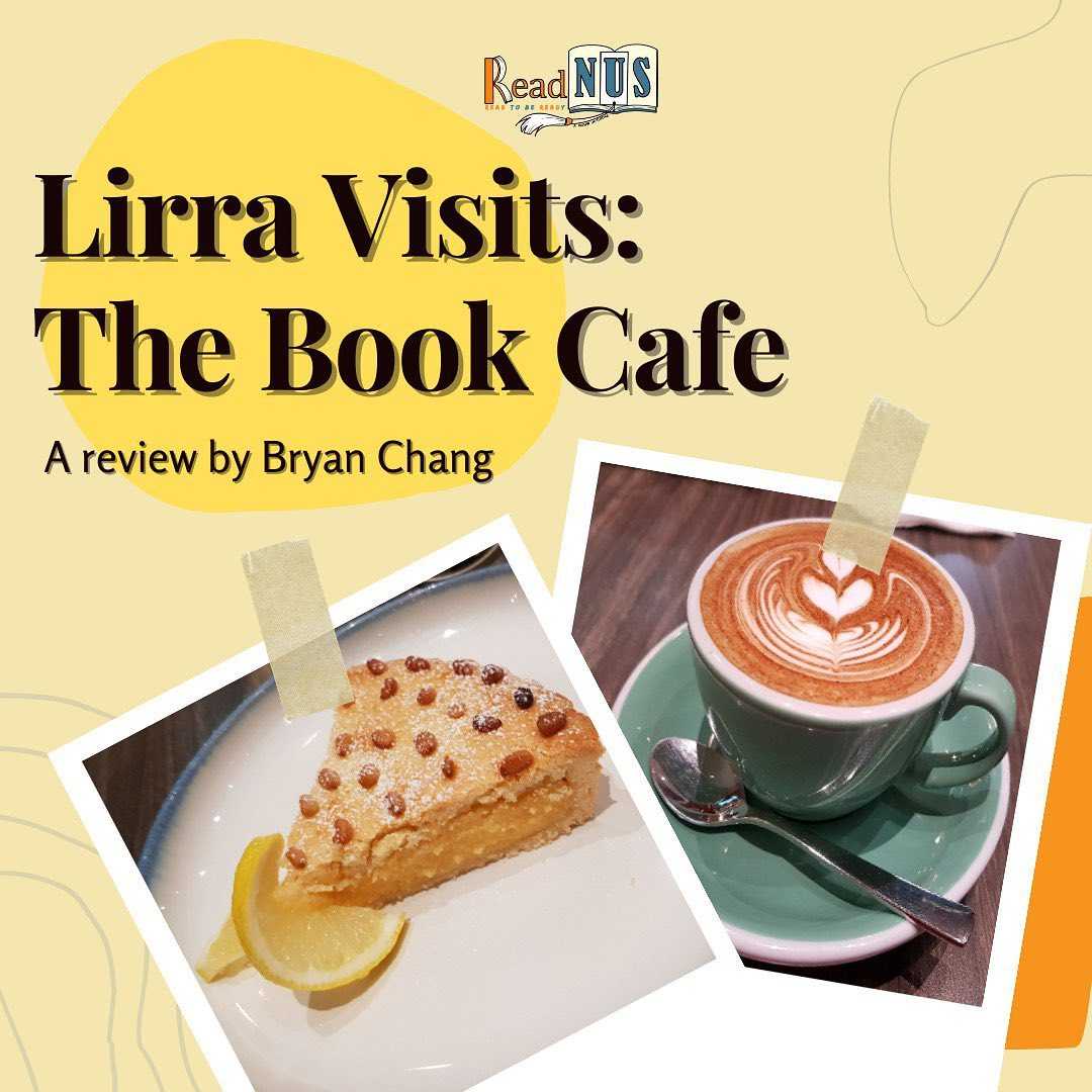 Lirra Visits: The Book Cafe. A review by Bryan Chang