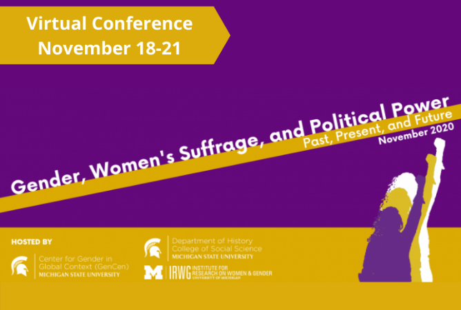 Virtual Conference: Gender, Women's Suffrage, and Political Power: Past, Present, and Future will be held from November 18-21