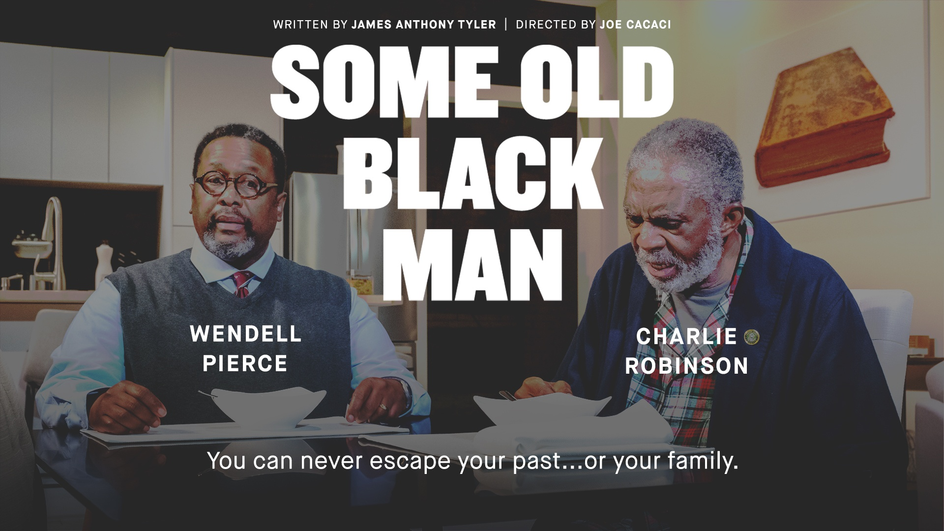 Some Old Black Man Film Poster. Play is featuring Wendell Pierce and Charlie Robinson.