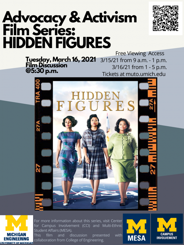 Advocacy and Activism Film Series: Hidden Figures. The event will take place on Tuesday, March 16, 2021.