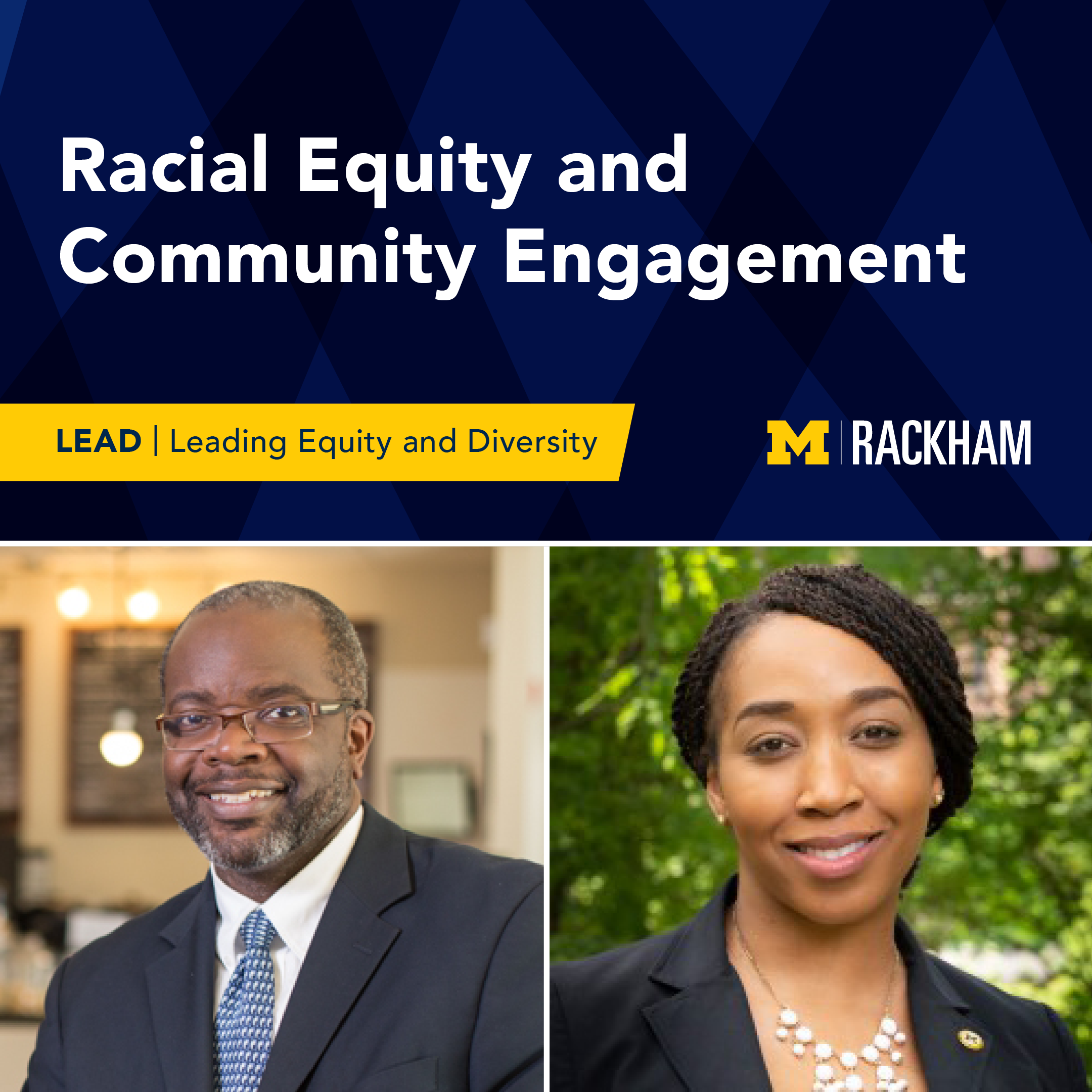 Racial Equity and Community Engagement as part of the LEAD series.