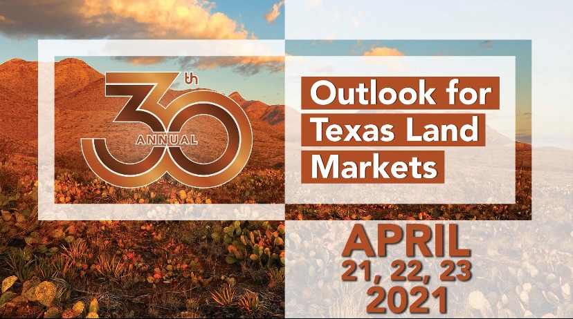 30th outlook for Texas land markets