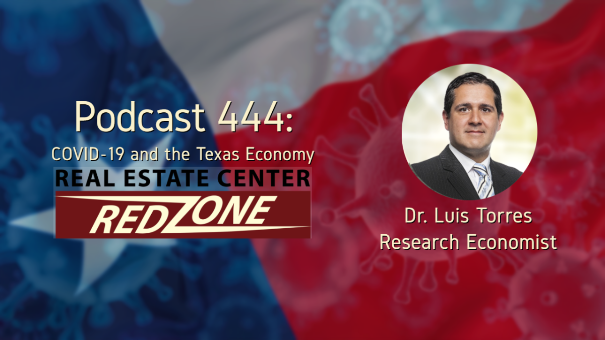 Podcast 444: COVID-19 and the Texas Economy
