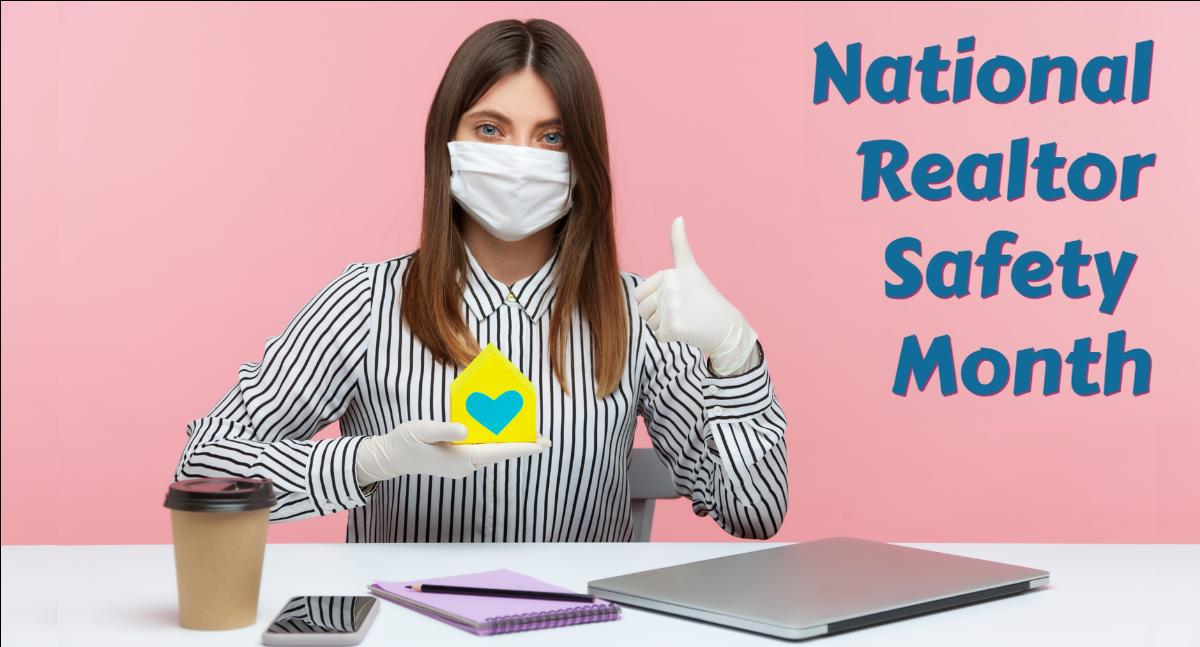 National Realtor Safety Month