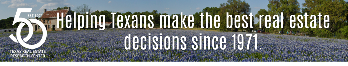 Helping Texans make the best real estate decisions since 1971