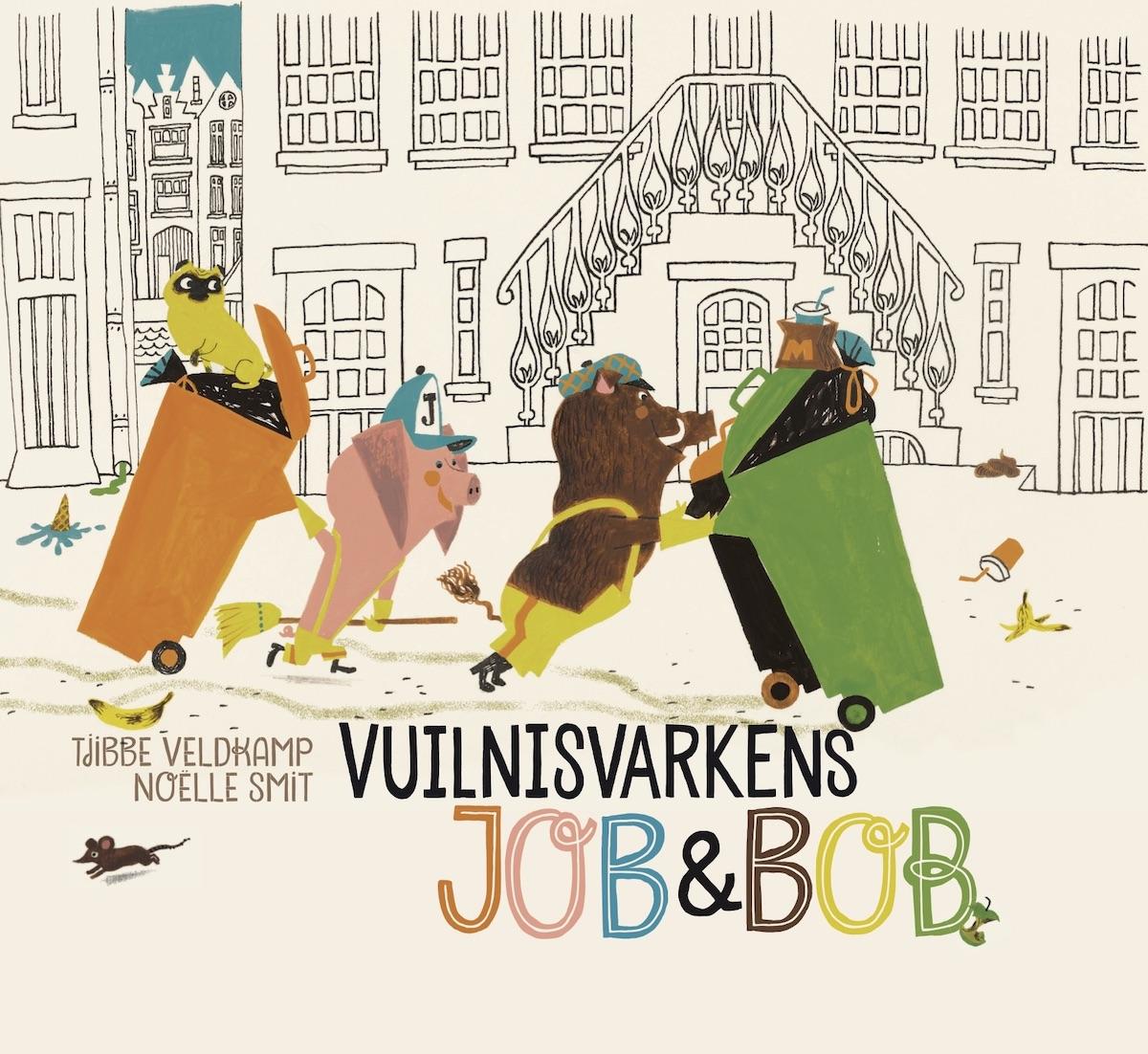 Noëlle Smit - Vuilnisvarkens Job en Bob