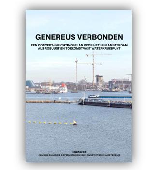 Eindadvies Genereus Verbonden: een concept inrichtingsplan voor het IJ