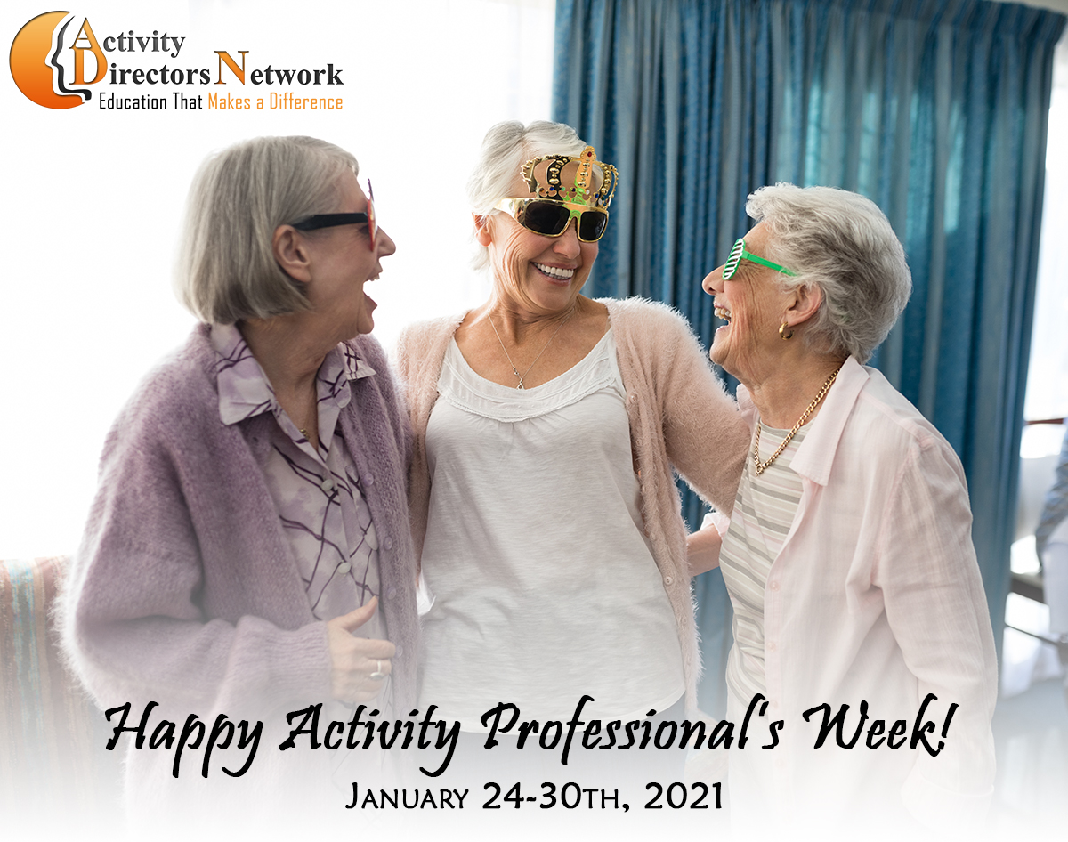Activity Professionals Week Jan 24th-30th