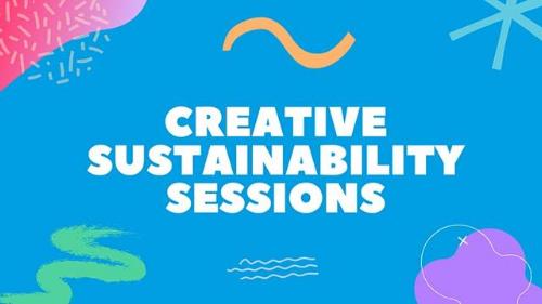 Creative Sustainability Sessions YouTube Playlist Header