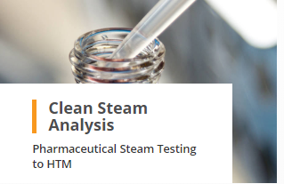 Clean Steam Analysis Pharmaceutical Steam Testing to HTM
