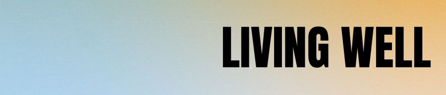 Living Well Header Image