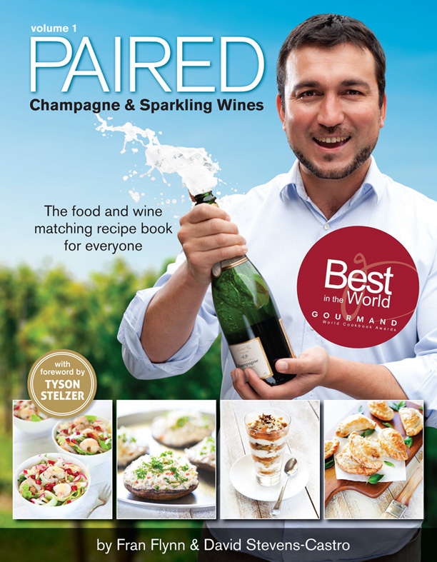 Paired: Champagne and Sparking Wines by Fran Flynn and David Stevens-Castro