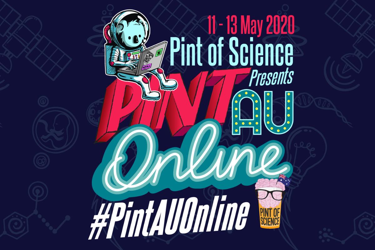 Pint of Science Presents PintAU Online