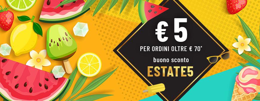 € 5 per ordini oltre € 70 buono sconto ESTATE5
