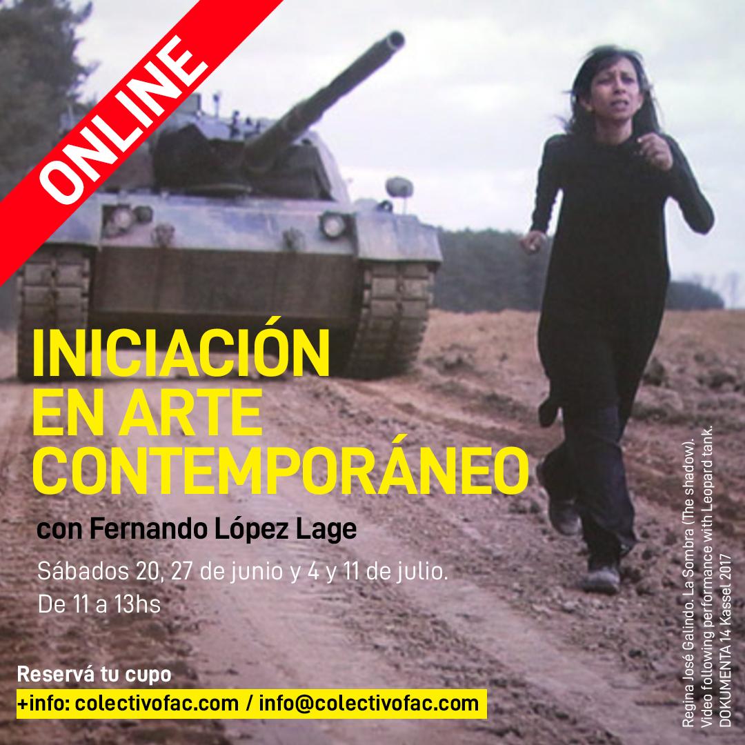 Iniciación en arte contemporáneo ONLINE | con Fernando López Lage | Sábados 20 y 27 de junio y 4 y 11 de julio - 11 a 13 hs