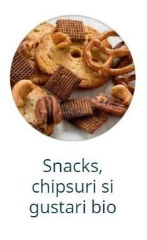 Snacks, chipsuri si gustari bio