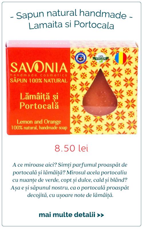 Sapun natural handmade Lamaita si Portocala - Savonia
